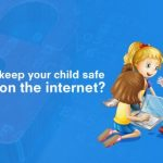 how-to-keep-you-child-safe-while-on-the-internet