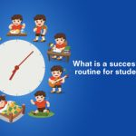 What is a successful school routine for students?