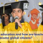 What is Global Education and how relevant is it in the global context?