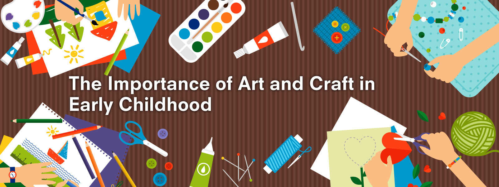The Importance of Art and Craft in Early Childhood