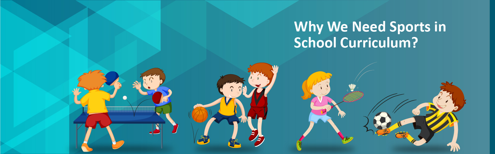 Why We Need Sports in School Curriculum?