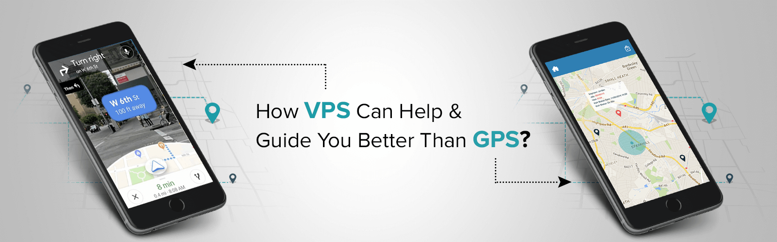 How VPS Can Help & Guide You Better Than GPS?